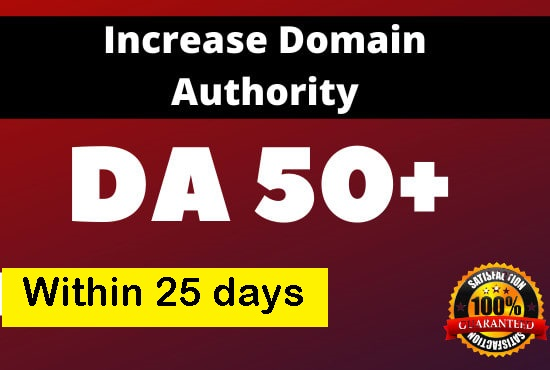 Increase Moz Domain Authority DA50+ of your Website in 25 days