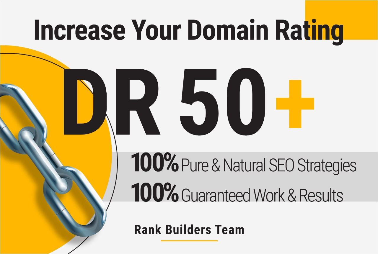 BOOST Your Website AHREFs Domain Ratings DR50+ In 20 days