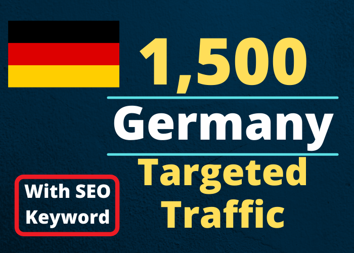 Provide You 1500 GERMANY Country Targeted Traffic