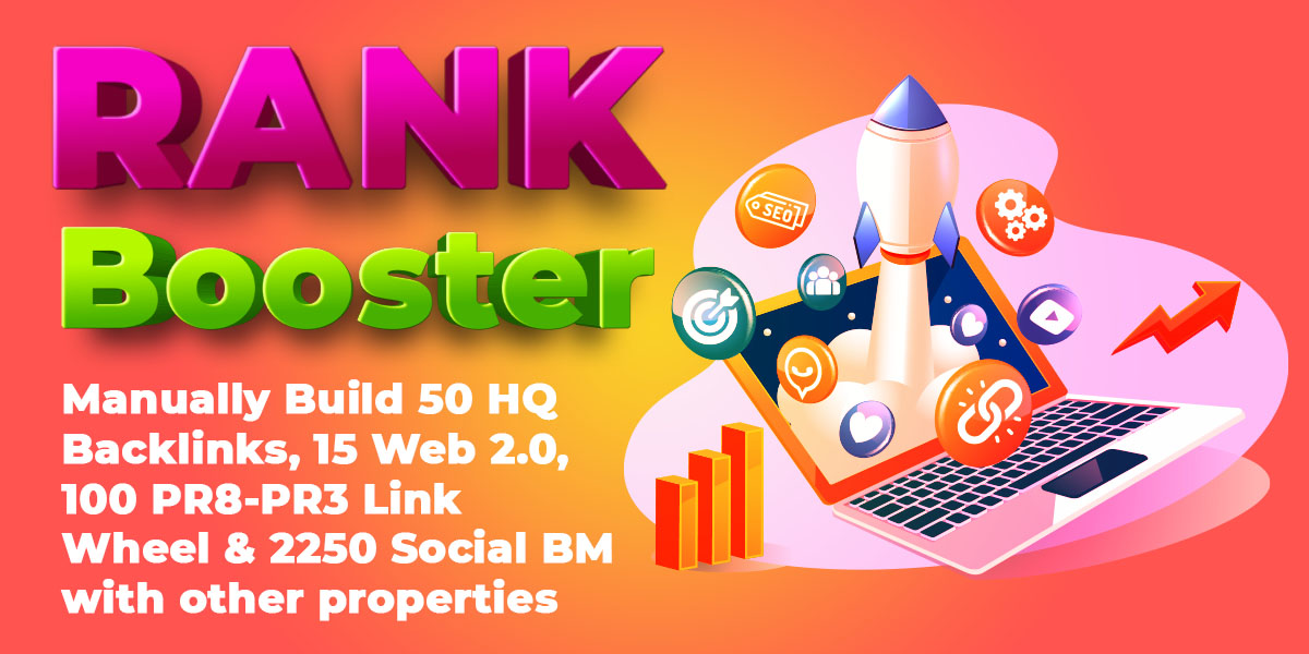 RANK BOOSTER Manually Build 50 HQ Backlinks,  15 Web 2.0,  100 PR8-PR3 Link Wheel with 2250 others..