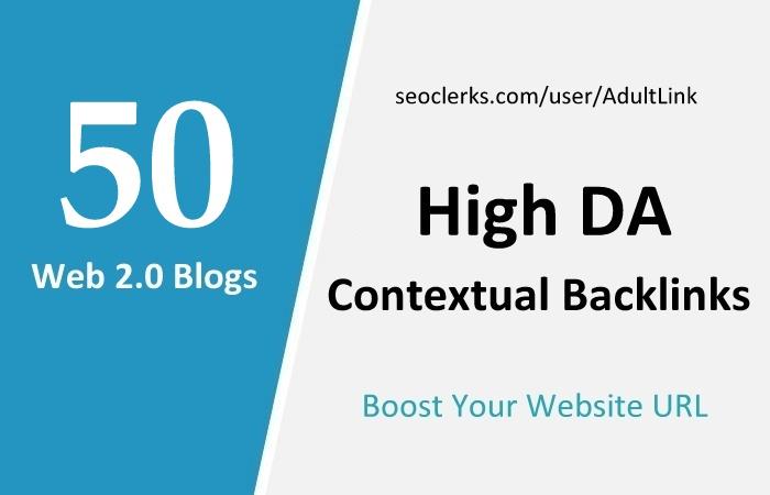 Manually Top 50 High DA Web 2.0 Contextual Links