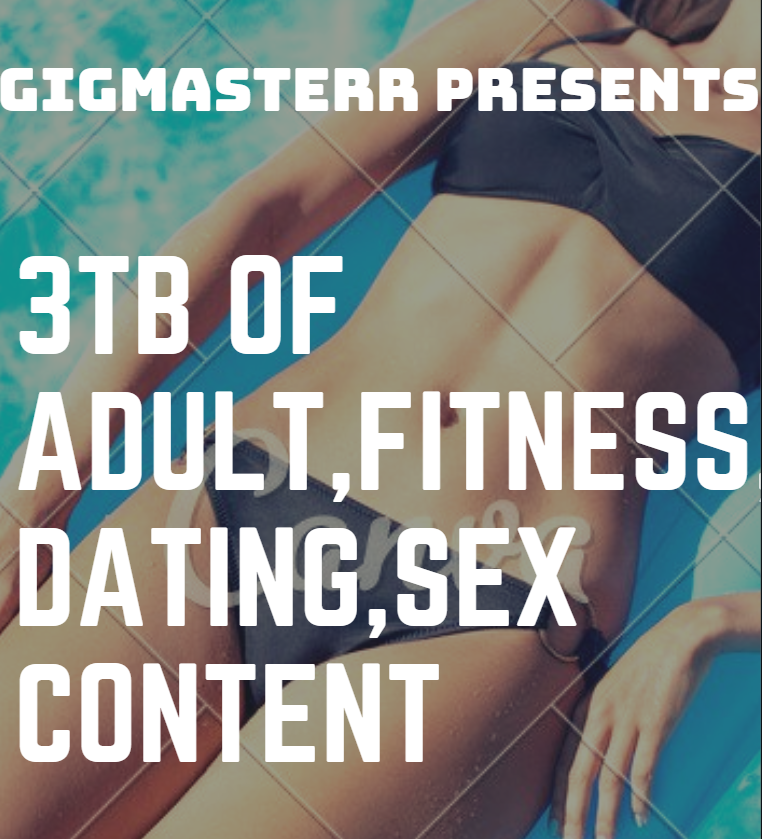 3 Tera bytes of seduction, adult, sex technique, dating, fitness content with FULL rights+BONUS material