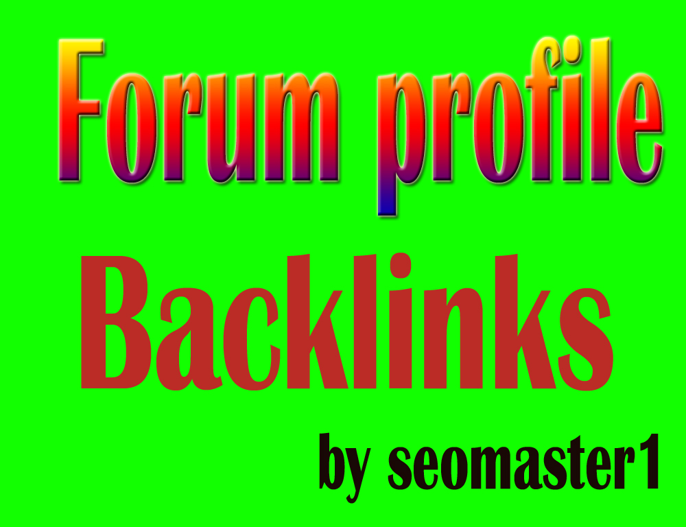 HQ PR 1500 forum profile backlinks. Improve ranking