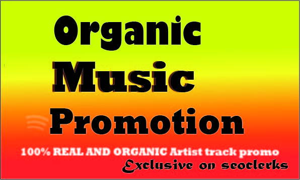 Organic Music Promotion to Your Track or playlist High Quality and cheapest