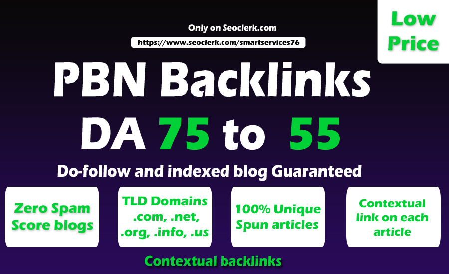 50 High Matrics DA 75 to 55 HQ PBN Backlinks With Permanent Contextual Do follow Links
