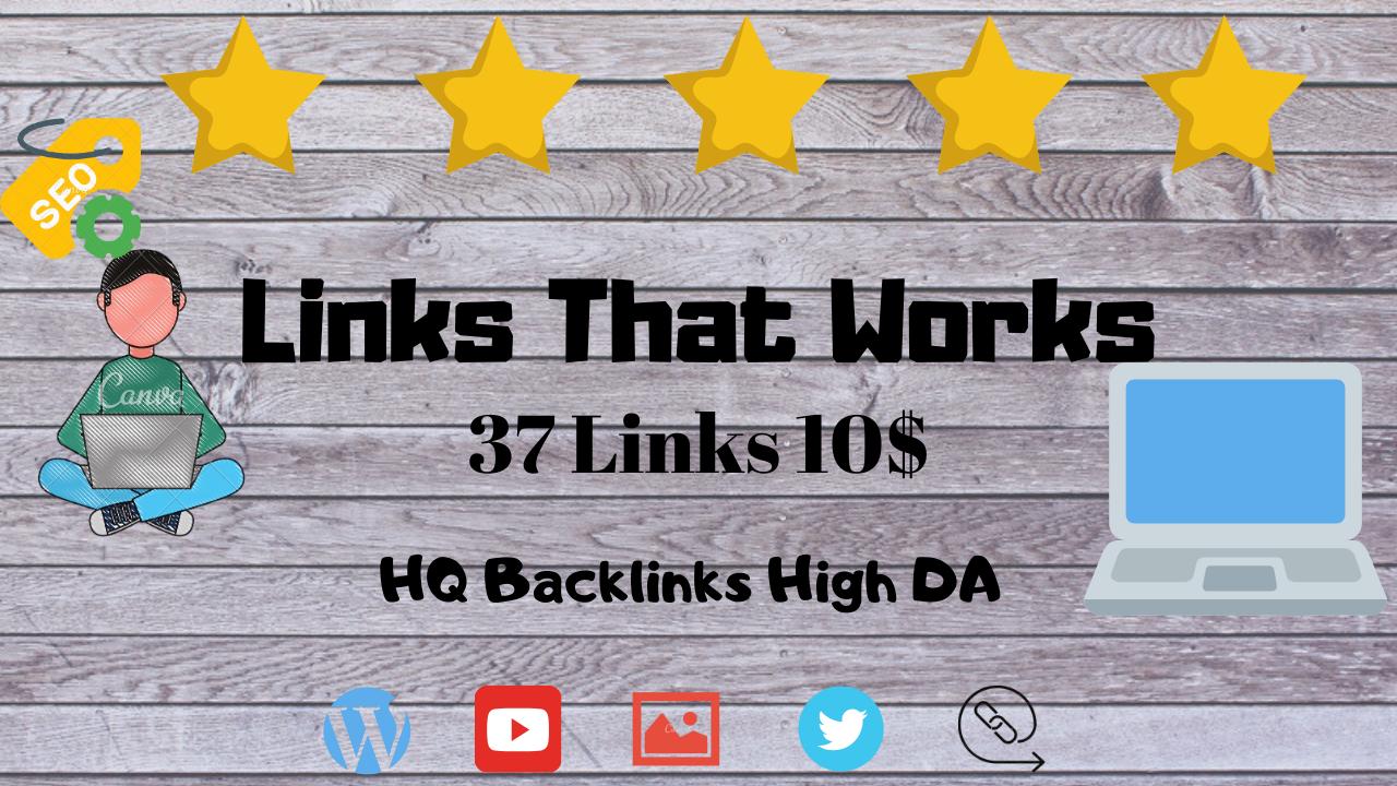 37 HQ Backlinks High DA 5 STAR SERVICE Guaranteed