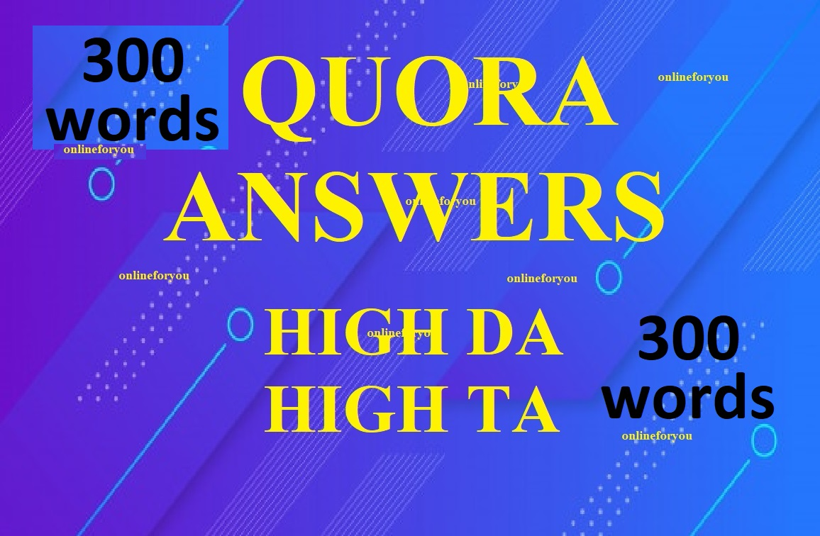 boost your website by 300 words 5 unique Quora Answers with contextual link