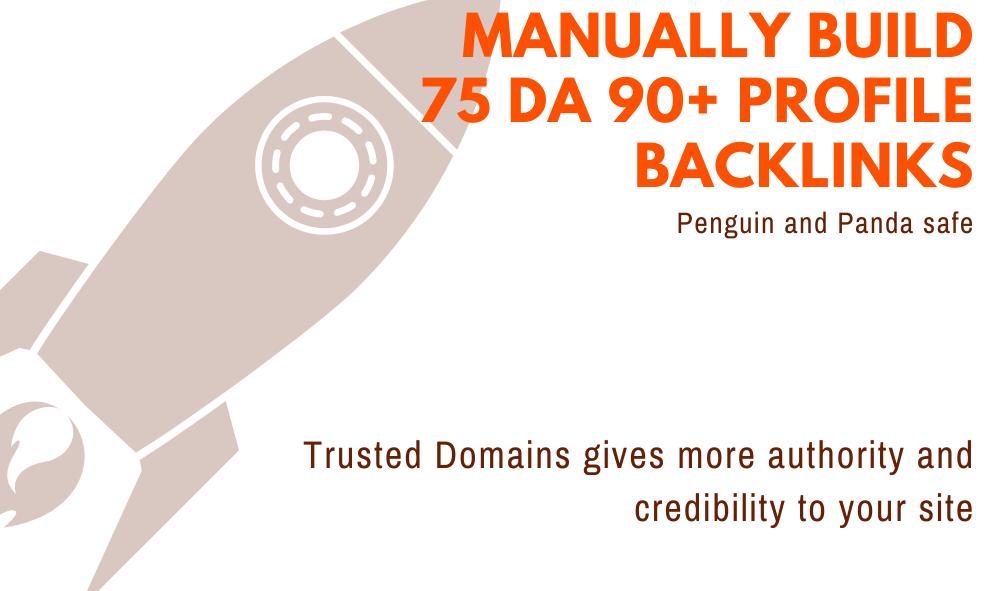 I will manually create 75 profile backlinks DA> 90