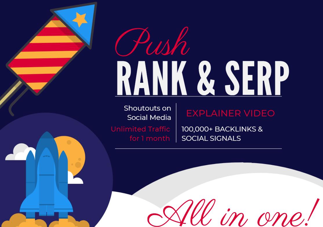 PUSH YOUR RANK & SERP - 100,000+ Links - Video creation,  Backlinks,  Signals,  Traffic