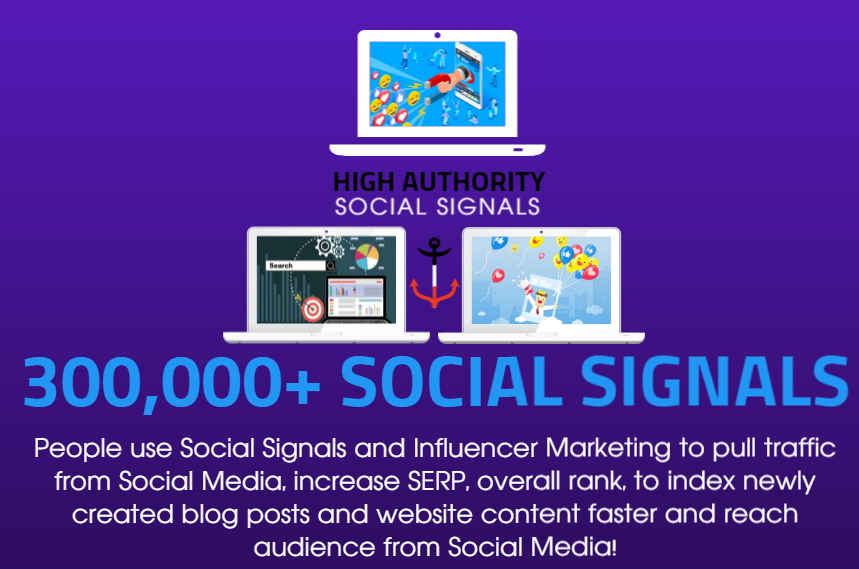 GET 300.000 SOCIAL SIGNALS ON HIGH AUTHORITY PAGES TO BOOST YOUR RANK,  TRAFFIC AND SEO SCORE