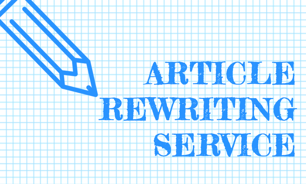 Manually rewrite and make unique your article up to 1000 words