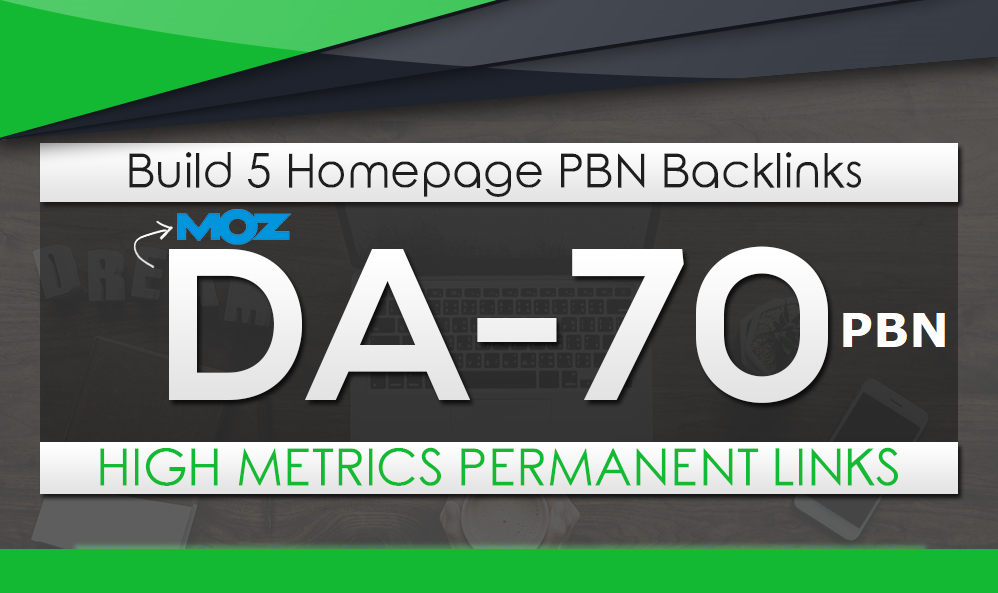 Build 5 HomePage Posts DA 70 Plus PBNs