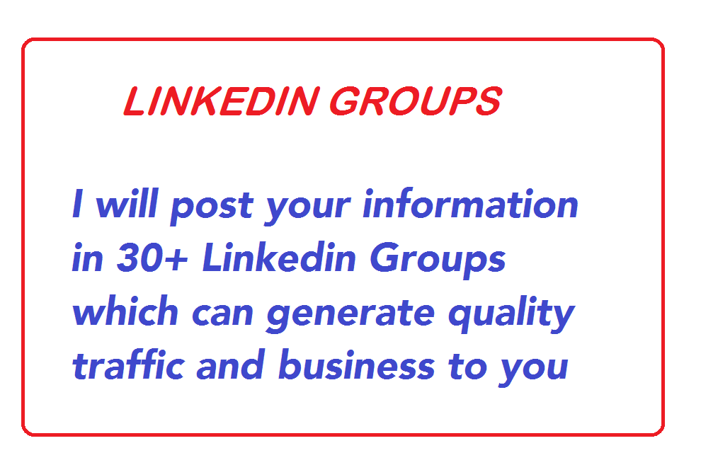 Posting your Info in 30 LinkedIn Groups