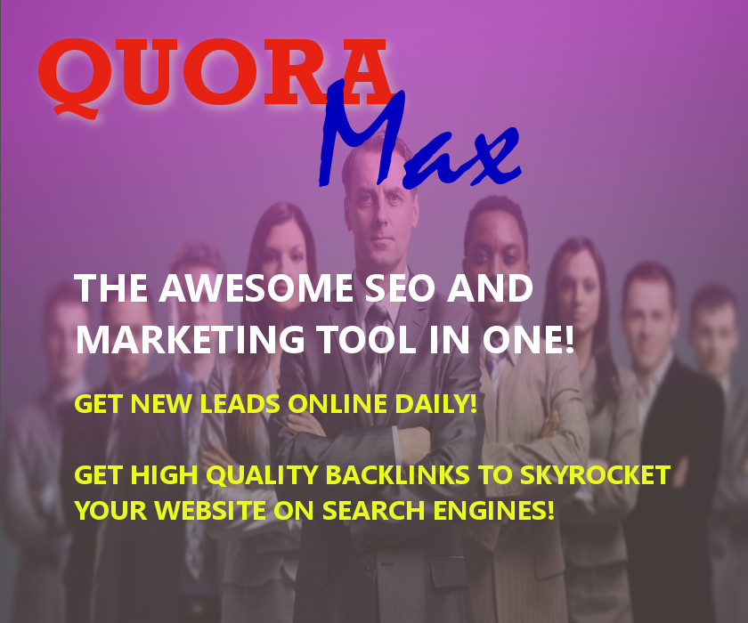 Quora Max the SEO and Marketing tool in one
