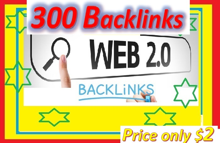 Will Provide 300 Web 2.0 Backlinks helps to websites ranking