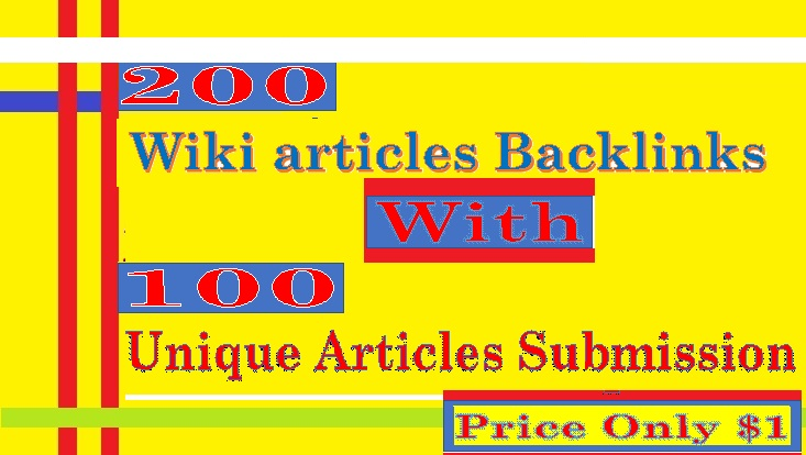 add 200 Wiki articles Backlinks contextual backlinks & 100 Unique Articles Submission
