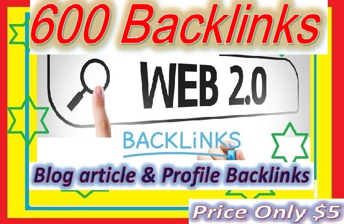 Will Create 600+ Web2.0 Backlinks for your websites ranking