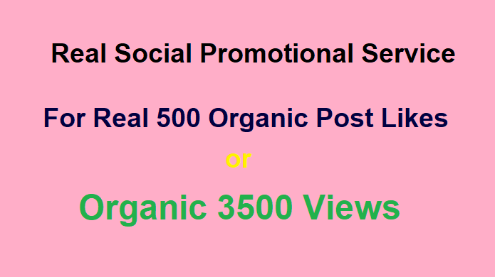 Real Social promotion for 500pic or 3500 video