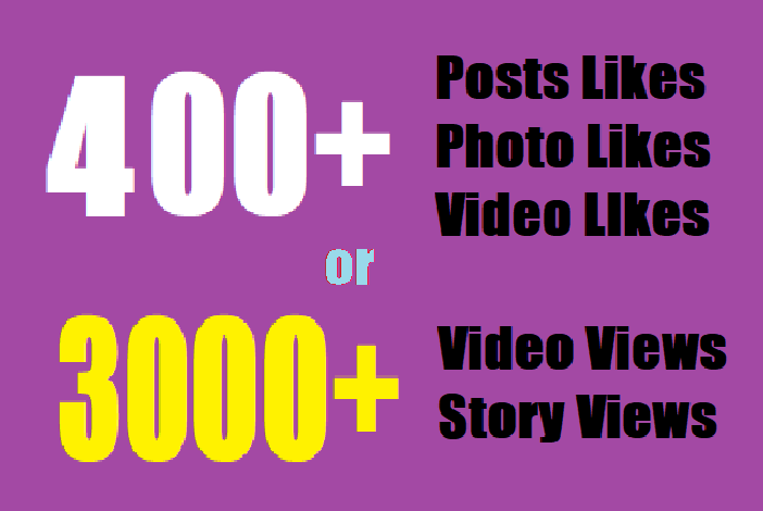 give insta400 fast Social likes or Instant 3000 video views/story views