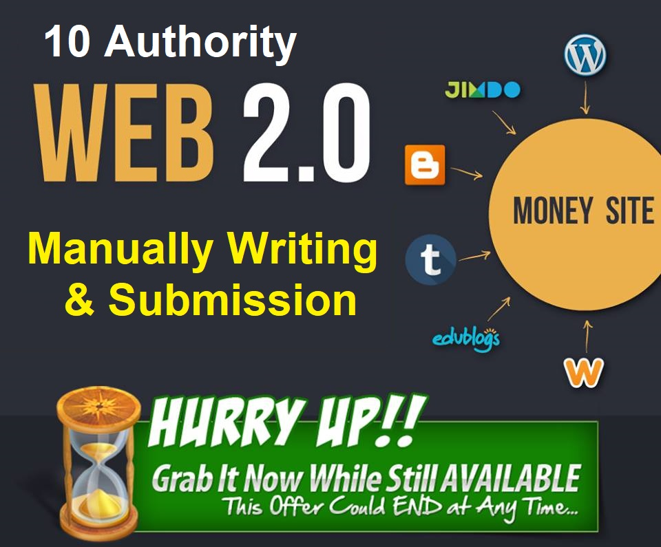 10 Authority Web 2.0 Blog Manually Writing and Submission for all Niche Site