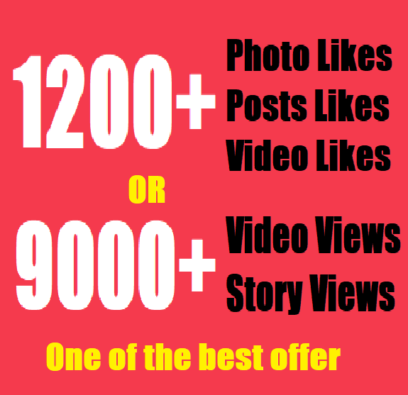 Get insta1,200 fast Social likes or Instant 9,000 video views/story views