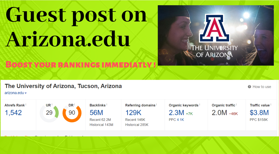 Guest post on arizona.edu ! Domain Rating 90 ! more than 2 million ranked keywoards on google! !