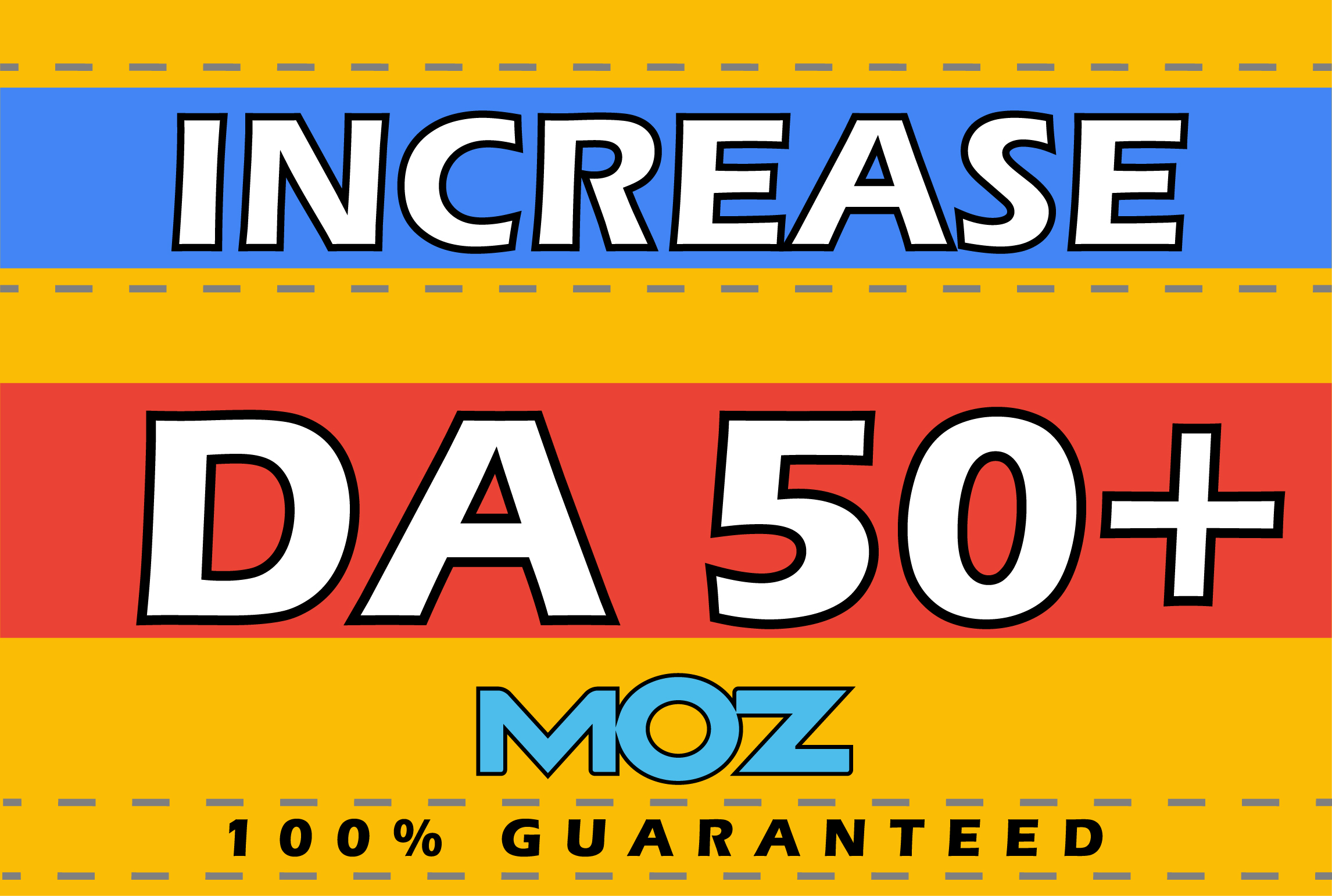 Increase your Domain Authority DA upto 50+ IN 14 days