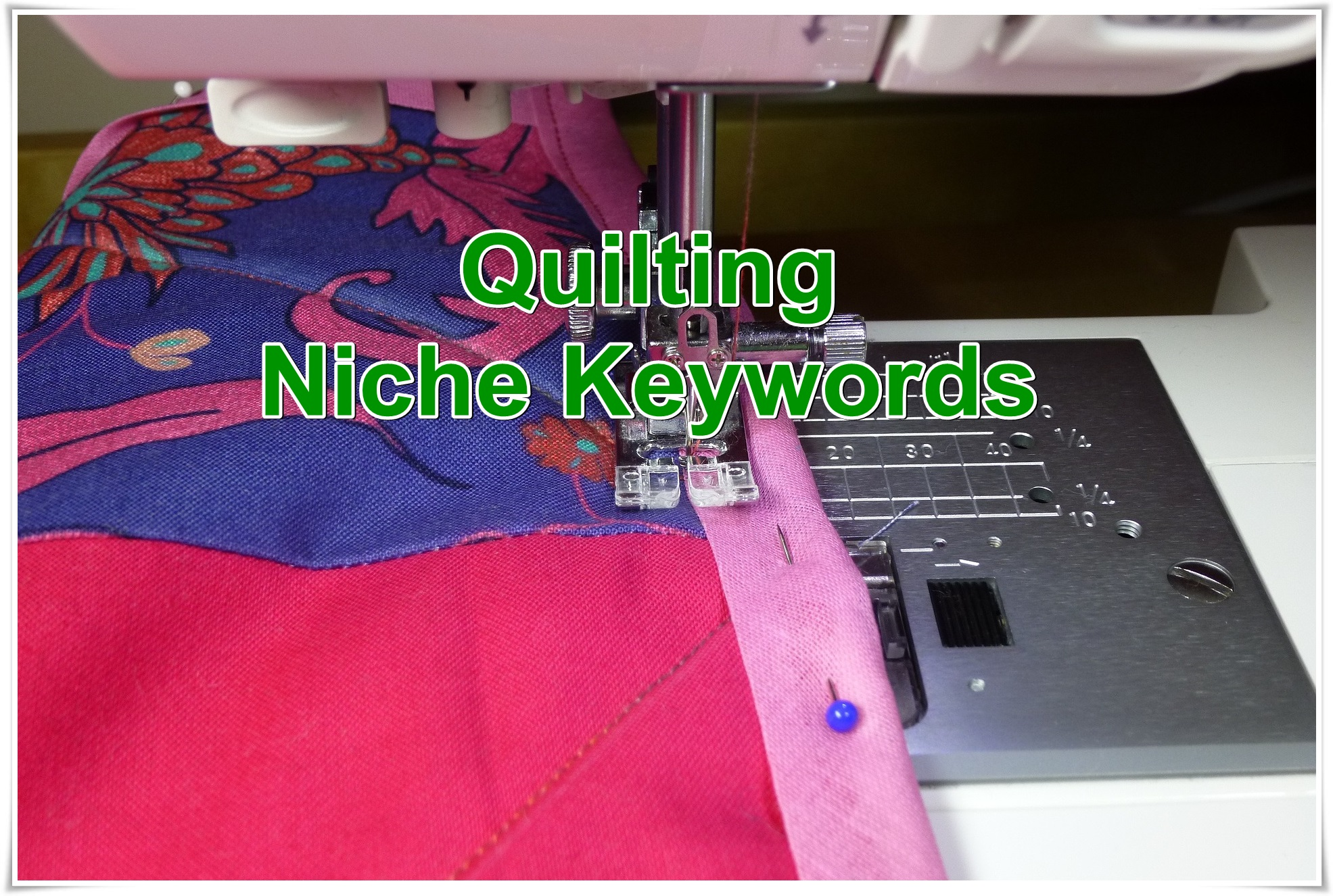 Niche keywords research Quilting 2020 Instant Download