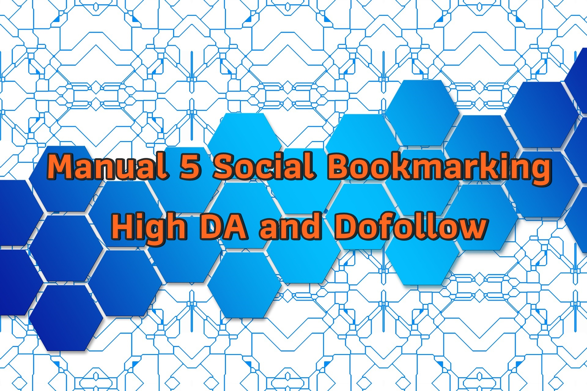 Manual 5 Social Bookmarking High DA and Dofollow