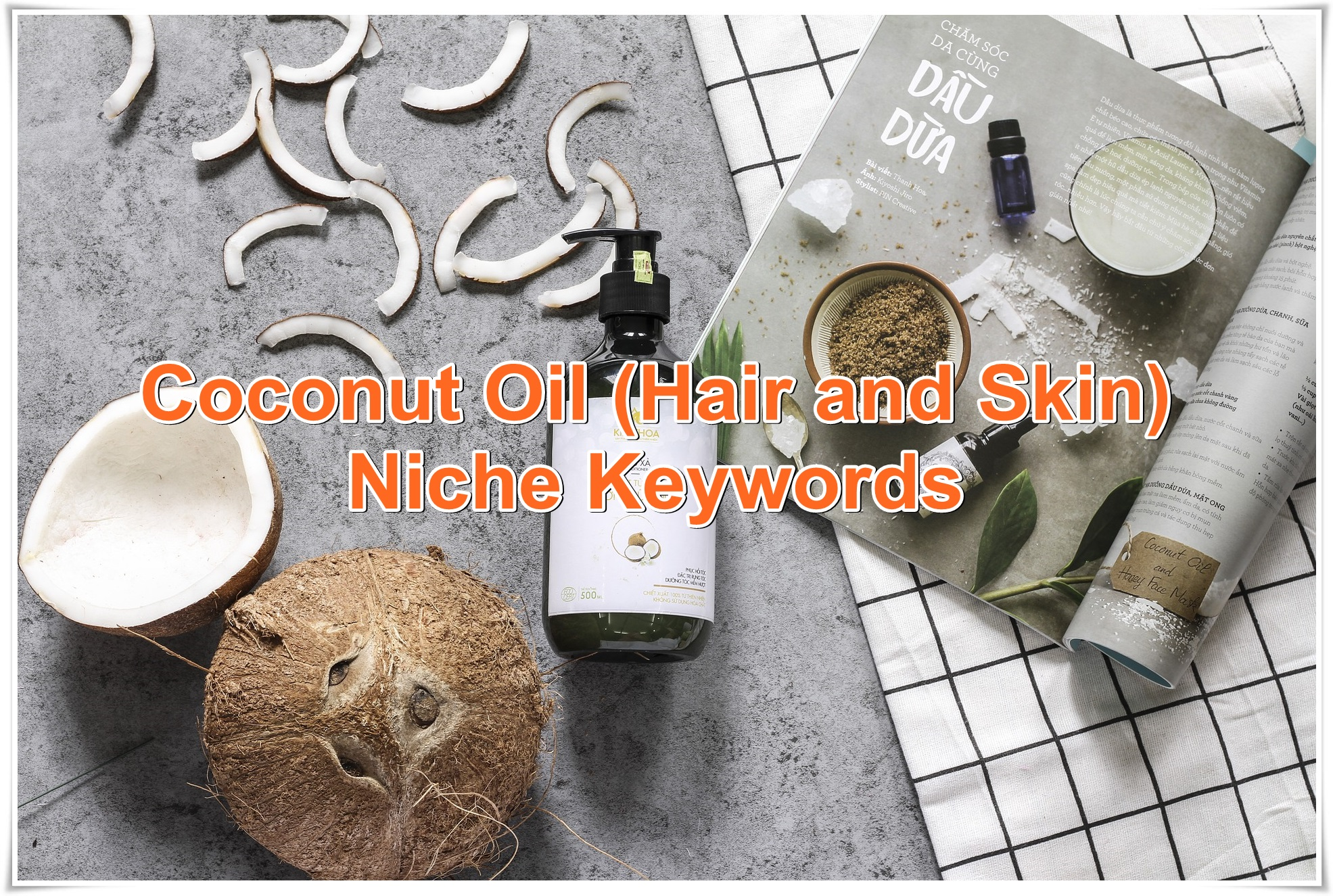Niche keywords research Coconut Oil Hair and Skin 2020 Instant Download