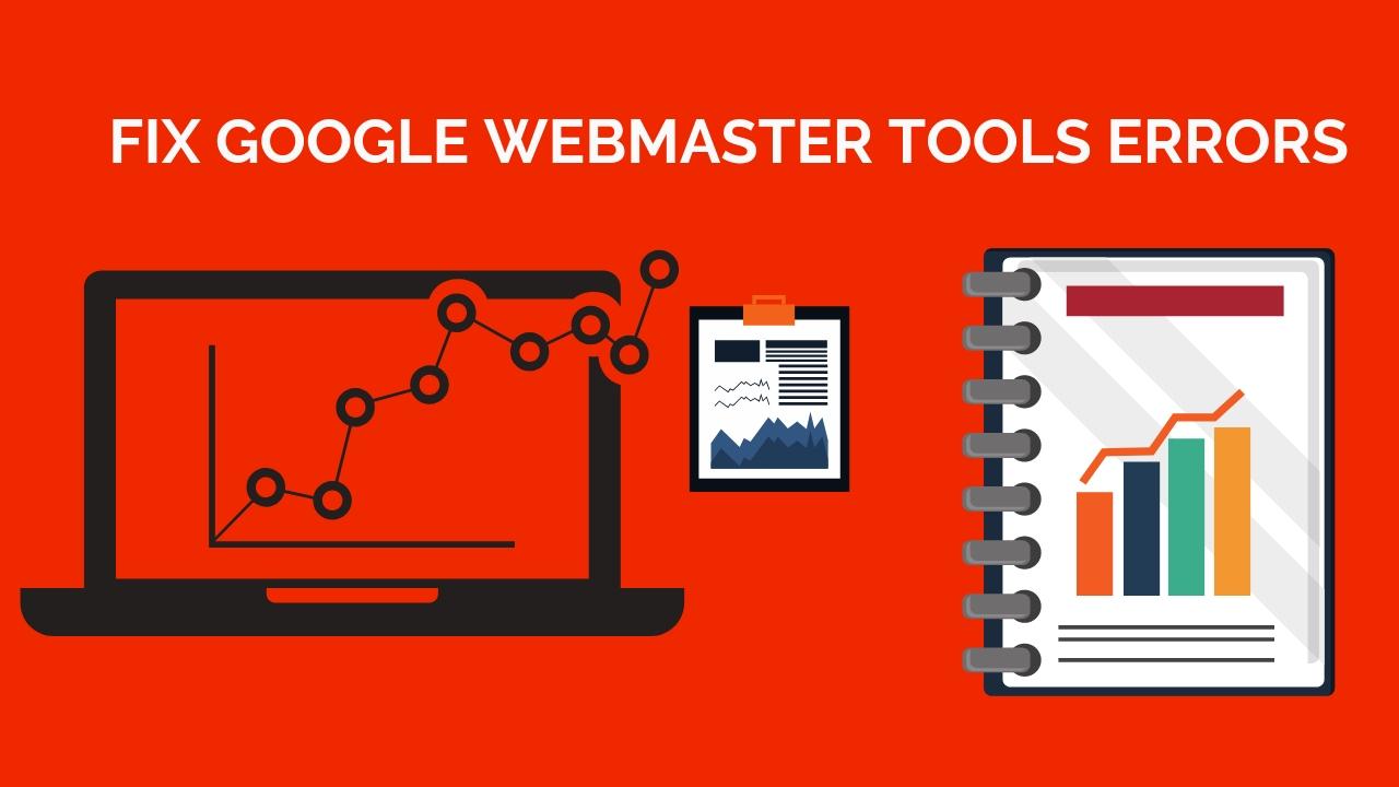 Fix All Google Webmaster Tools Or GSC Errors