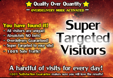 Super TARGETED Traffic - QUALITY over Quantity