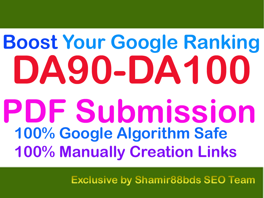Authentic 6 DA90-DA100 PDF Submission to Boost Your Google Ranking