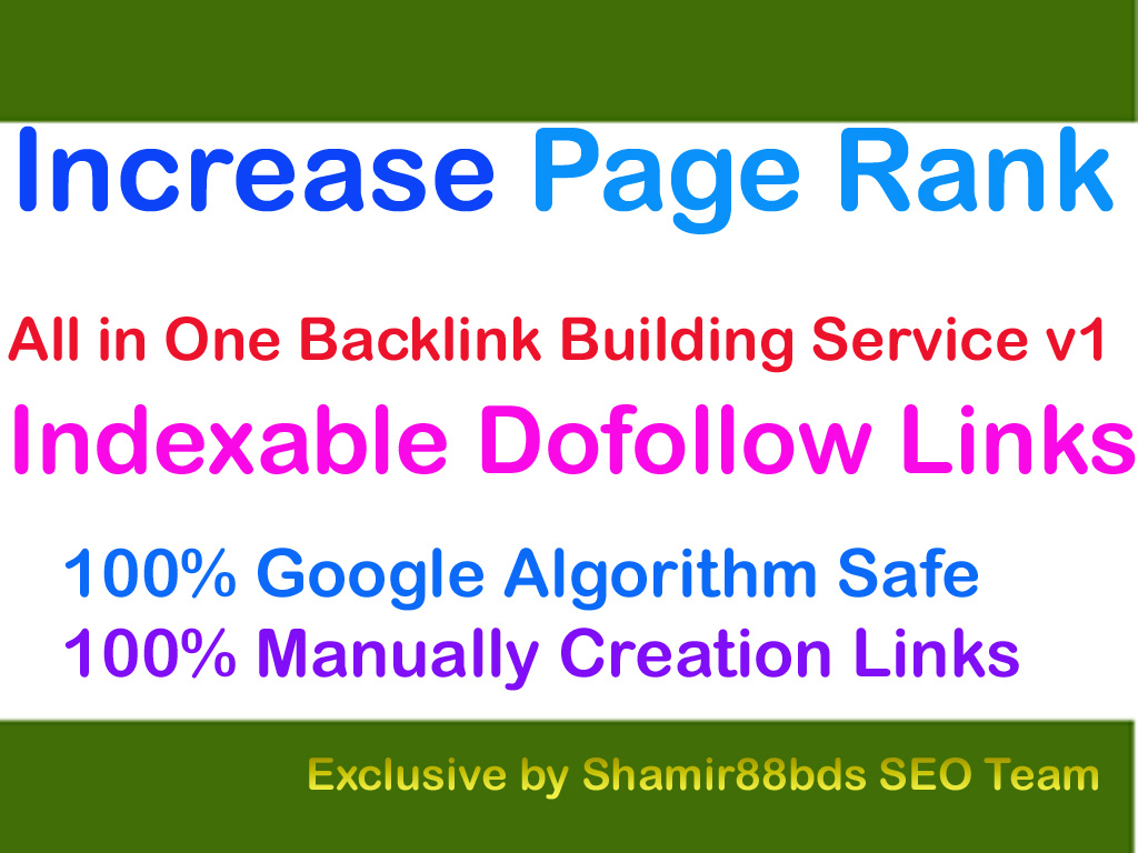 Natural All in One Backlink Building Service v1 to Increase Page Rank