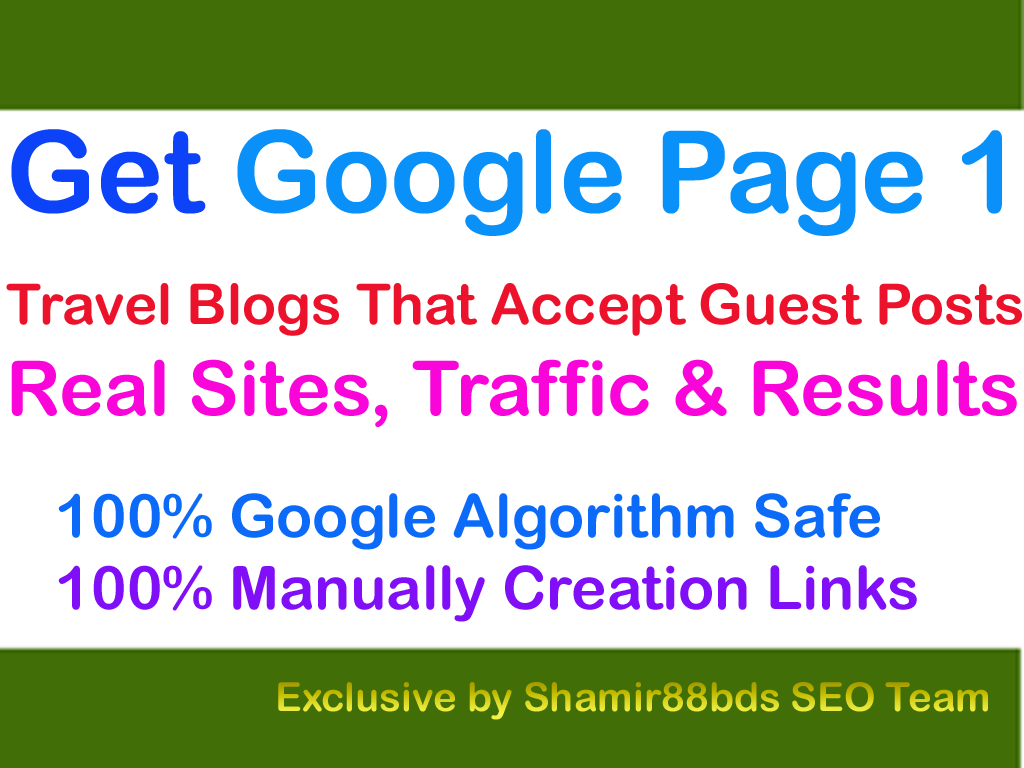 Travel Blogs That Accept Guest Posts on DA33 and 2K Visitor to Rank Higher
