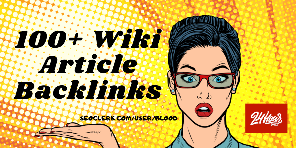 Create 100+ High Authority Wiki Article Links in 24 Hours
