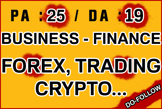 I will publish your guest post on business finance forex da 19 blog
