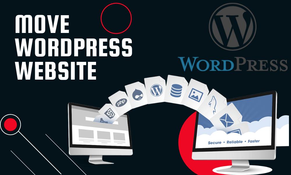 MOVE WORDPRESS WEBSITE IN NEW HOST