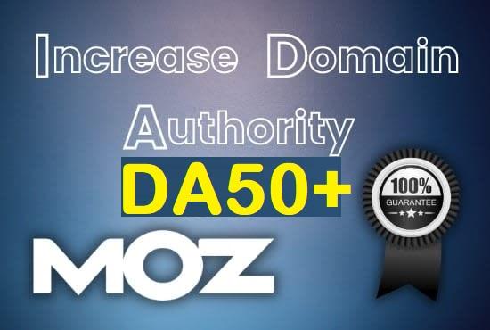 Super Fast Increase DA 50+ Domain Authority MOZ DA 50 plus