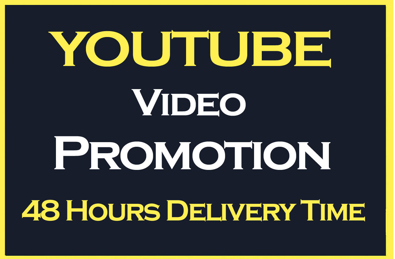 Do YouTube video Promotion and increase HQ Audience