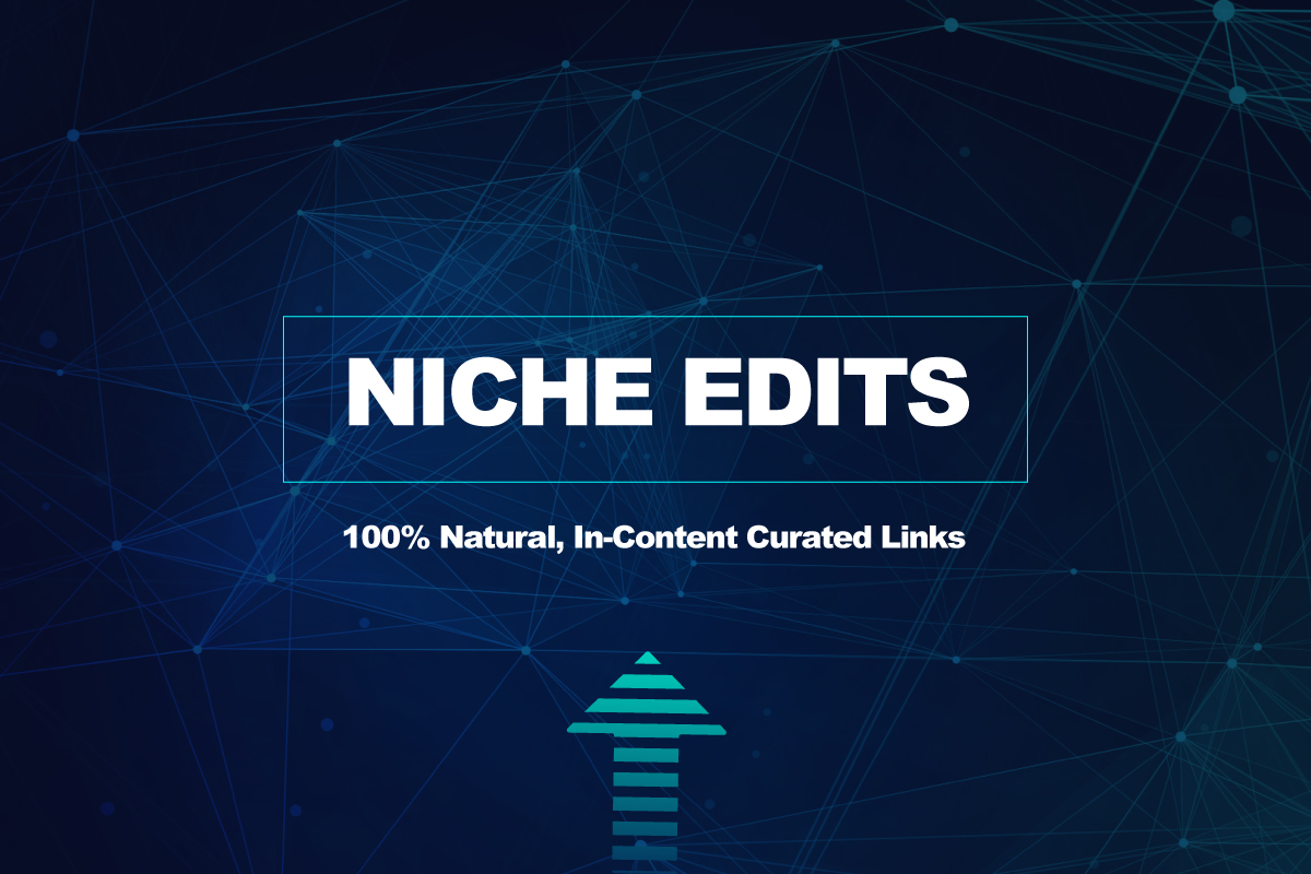 Real Curated Link Niche Edits Outreach On Genuine Websites