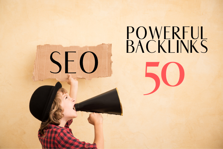 Do 50 Powerful SEO Backlinks For Google Ranking