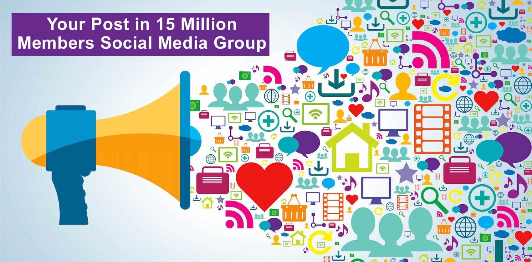 Get your post in 15 million members Social Media Groups