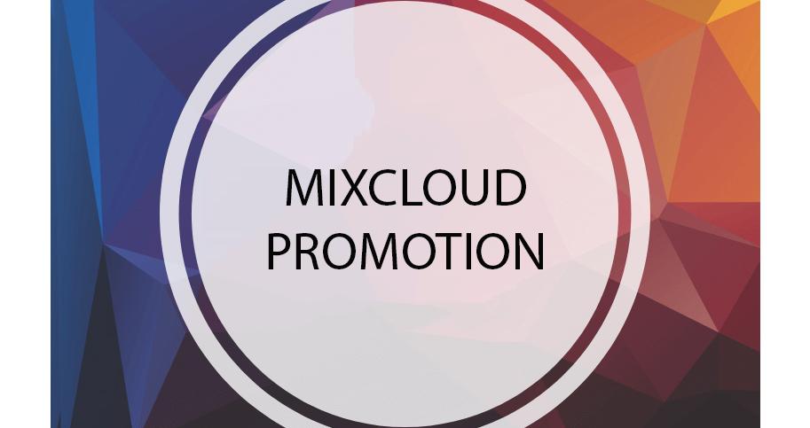 Promote your Mixcloud to our Communities - Mixcloud Promotion