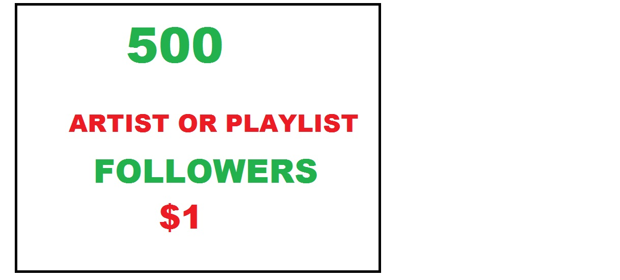 500 spot artist or playlist followers