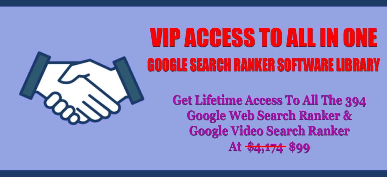 VIP Access To All In One Google Search Ranker Pro Software Bundle