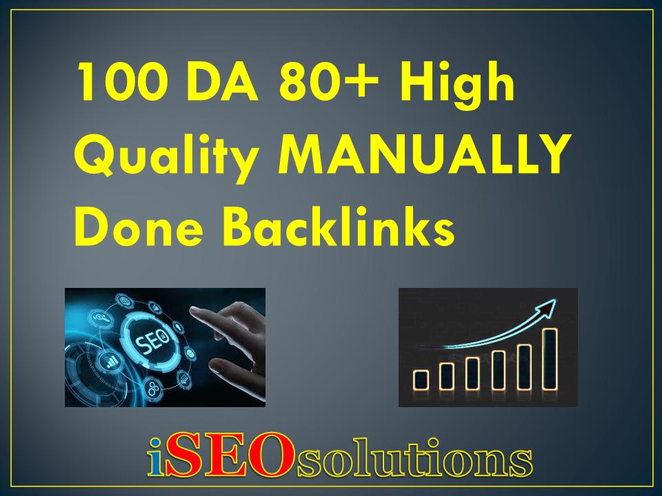100 DA 80+ High Quality MANUALLY Done Backlinks