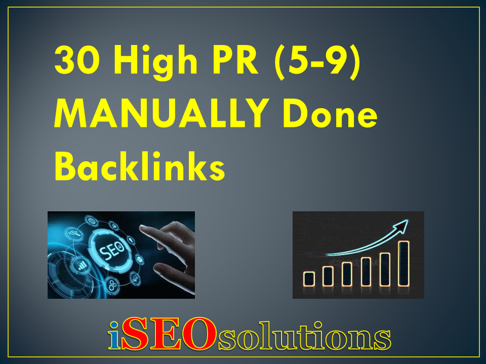30 High PR 5-9 Backlinks For a Boost to Your Rankings