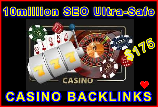 10million SEO Ultra-Safe Casino Backlinks