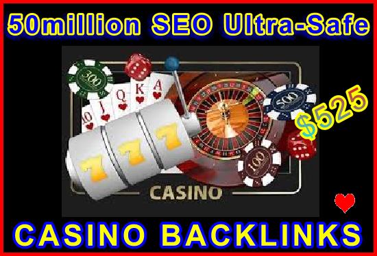 50million SEO Ultra-Safe Casino Backlinks